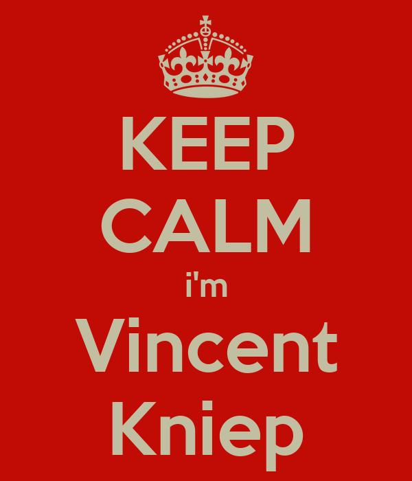 KEEP CALM i'm Vincent Kniep