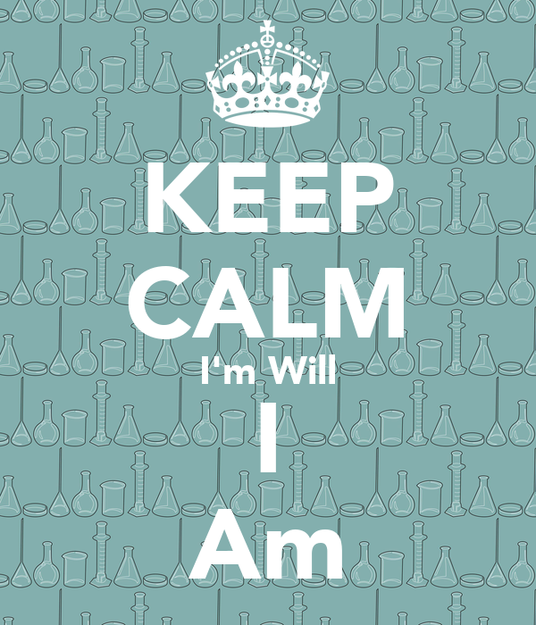 KEEP CALM I'm Will I Am