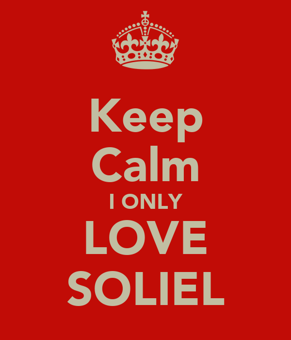 Keep Calm I ONLY LOVE SOLIEL