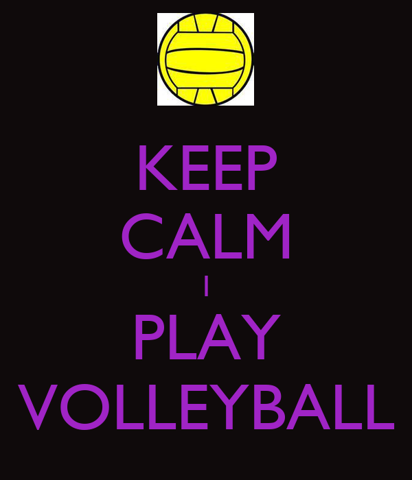 KEEP CALM I PLAY VOLLEYBALL