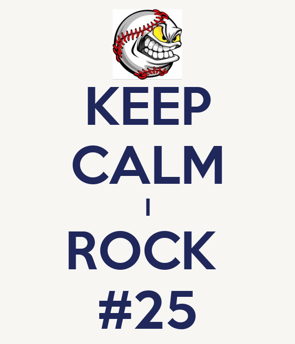 KEEP CALM I ROCK  #25