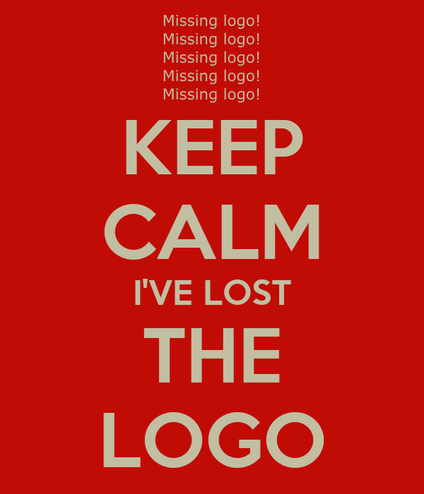 KEEP CALM I'VE LOST THE LOGO