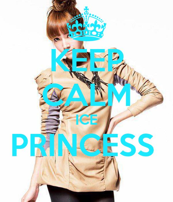 KEEP CALM ICE PRINCESS
