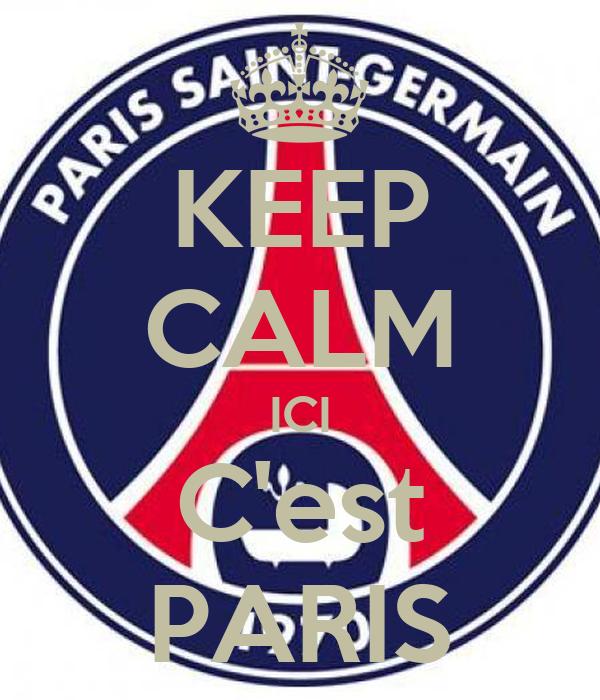 KEEP CALM ICI C'est PARIS