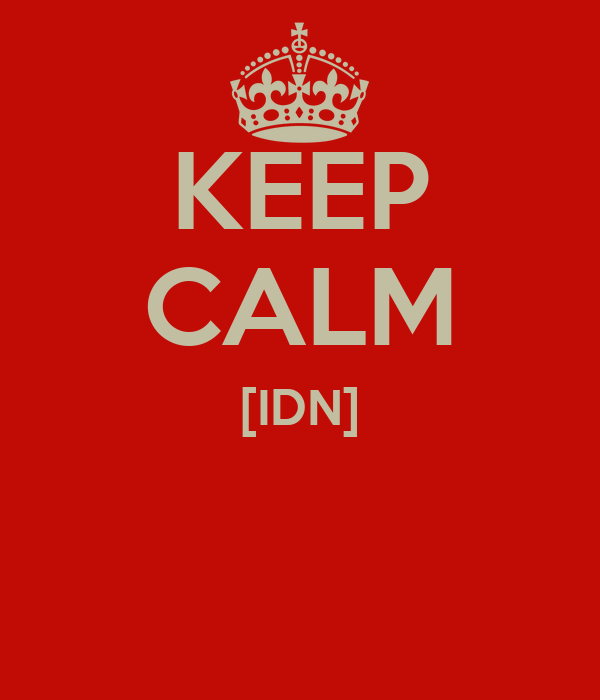 KEEP CALM [IDN]