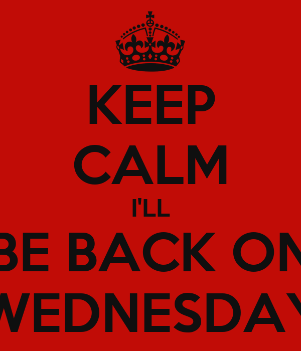 Image result for Back on Wednesday