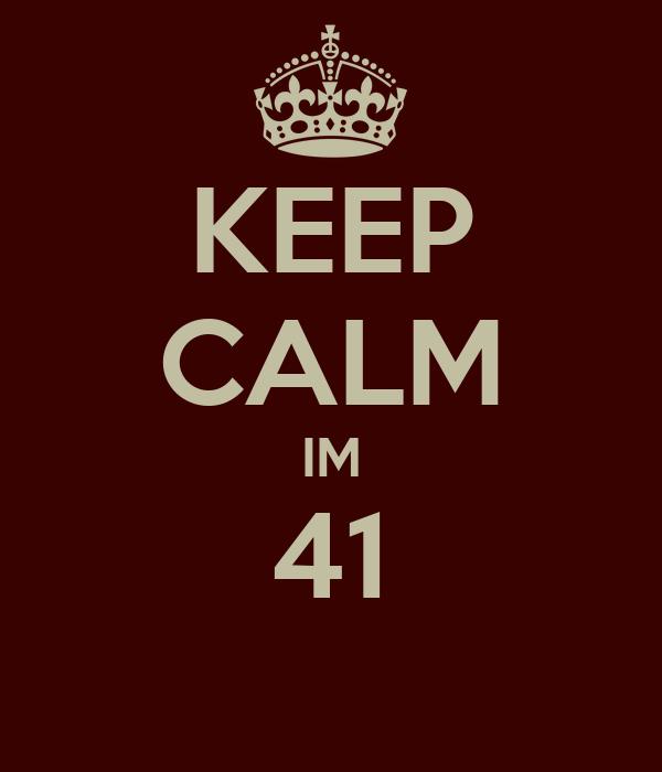 KEEP CALM IM 41
