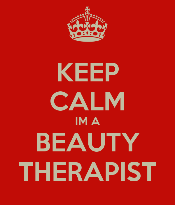 KEEP CALM IM A BEAUTY THERAPIST