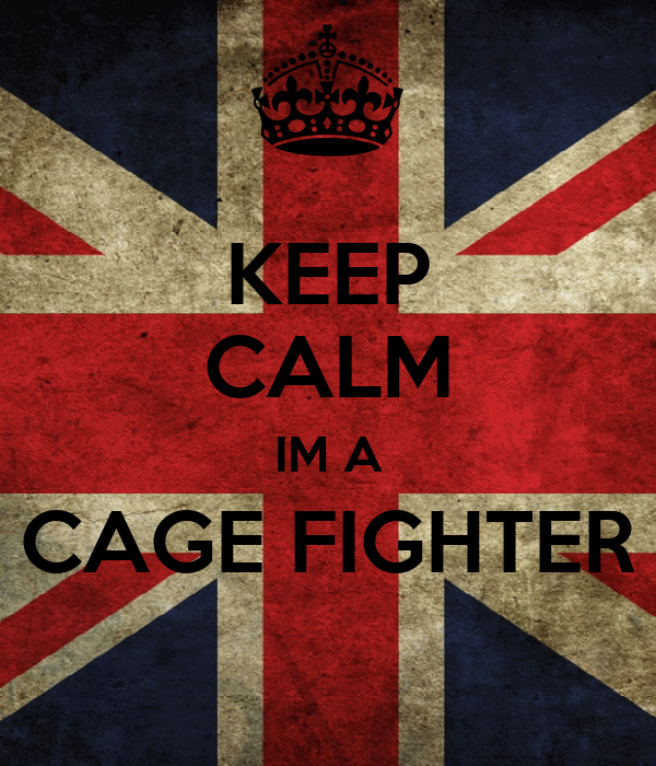 KEEP CALM IM A CAGE FIGHTER