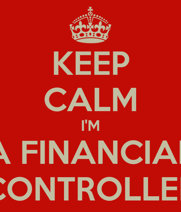 KEEP CALM I'M A FINANCIAL CONTROLLER