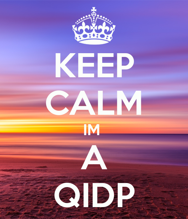 KEEP CALM IM  A QIDP