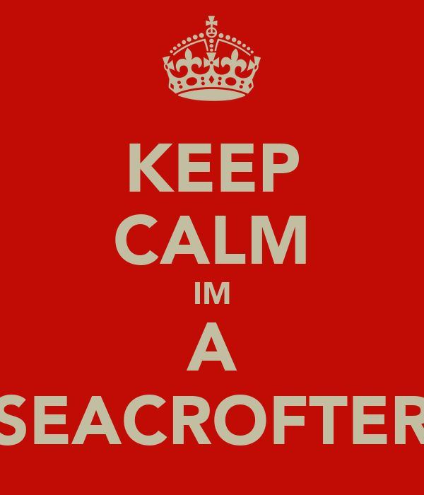 KEEP CALM IM A SEACROFTER