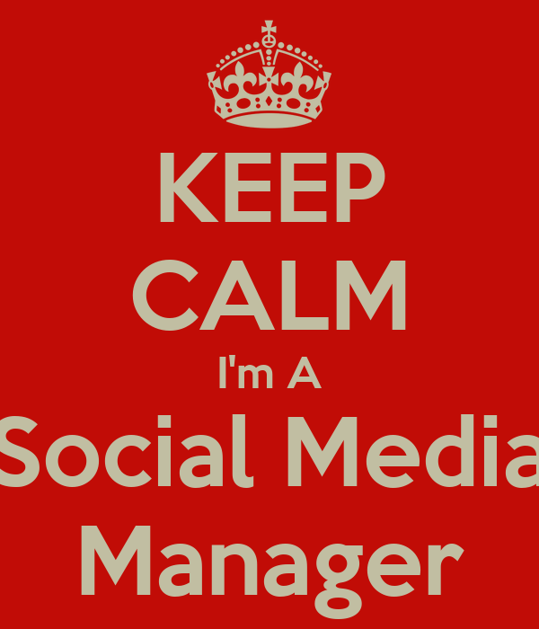 KEEP CALM I'm A Social Media Manager