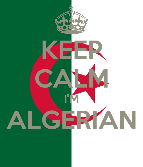 KEEP CALM I'M ALGERIAN