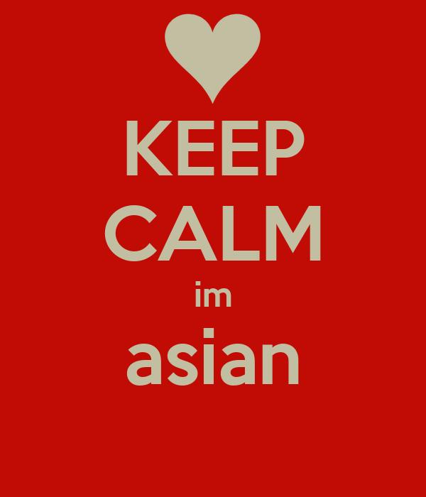 KEEP CALM im asian