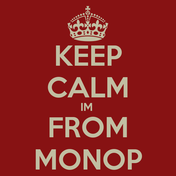 KEEP CALM IM  FROM MONOP