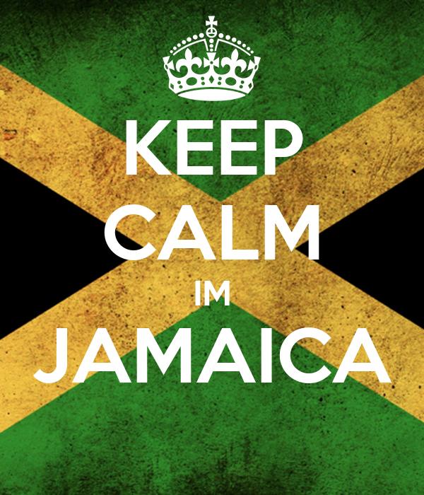 KEEP CALM IM JAMAICA