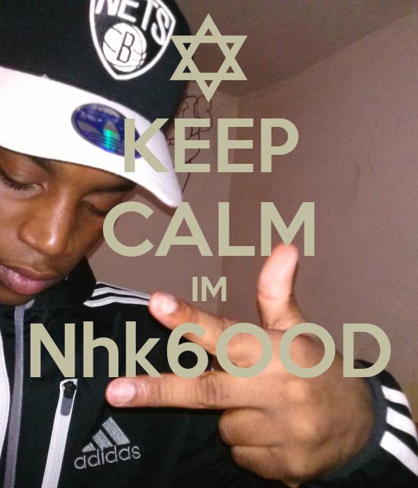 KEEP CALM IM Nhk6OOD