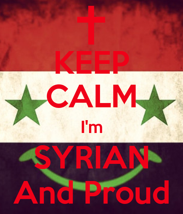 KEEP CALM I'm SYRIAN And Proud