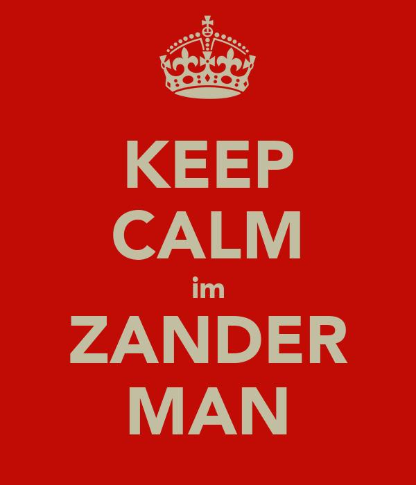 KEEP CALM im ZANDER MAN
