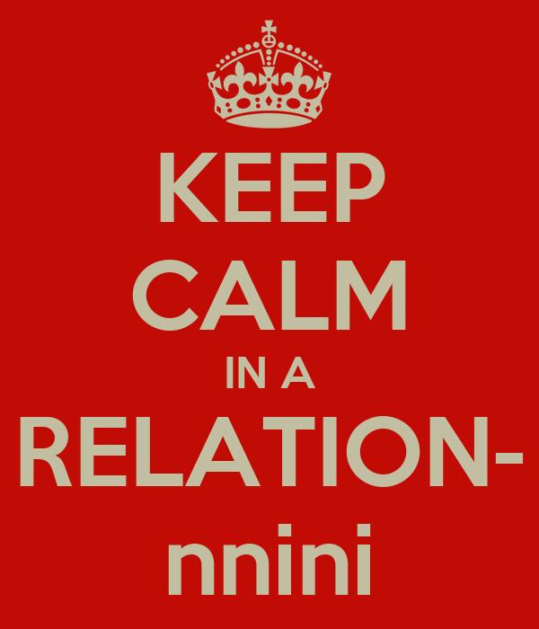 KEEP CALM IN A RELATION- nnini