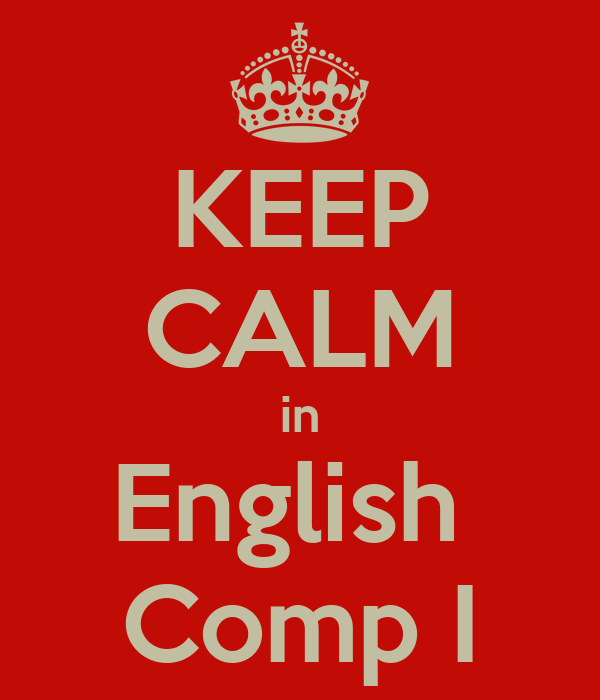 KEEP CALM in English  Comp I