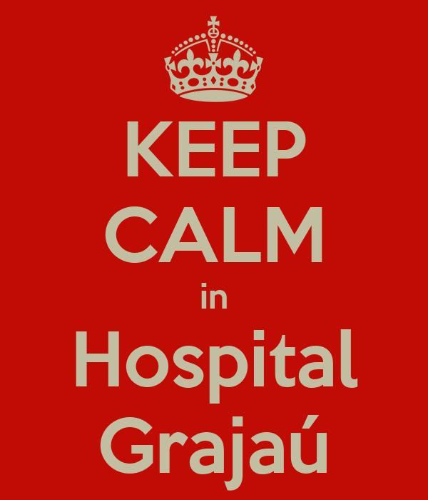 KEEP CALM in Hospital Grajaú