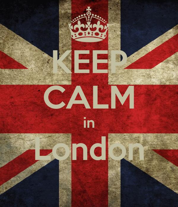 KEEP CALM in London