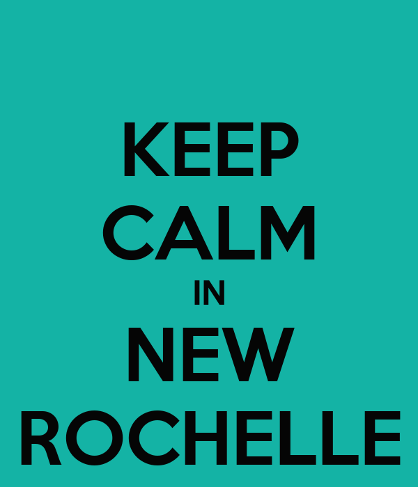 KEEP CALM IN NEW ROCHELLE