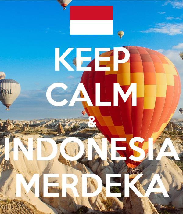 KEEP CALM & INDONESIA MERDEKA