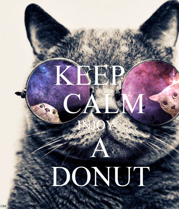 KEEP     CALM     INJOY    A    DONUT