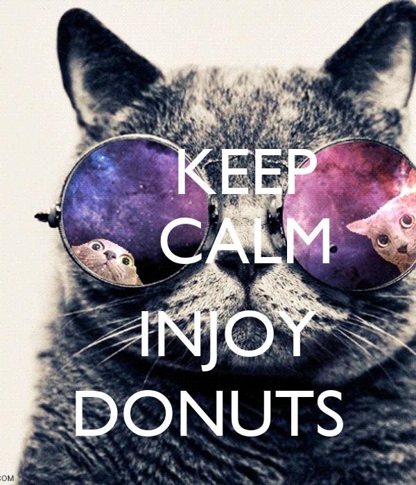 KEEP     CALM        INJOY DONUTS