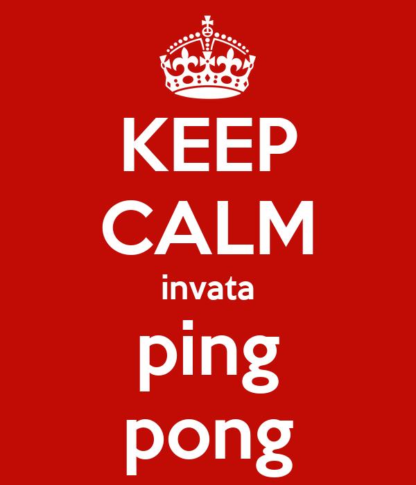 KEEP CALM invata ping pong