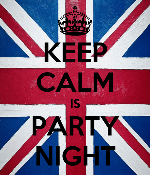 KEEP CALM IS PARTY NIGHT