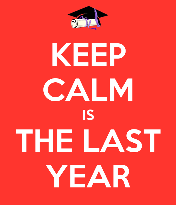 KEEP CALM IS THE LAST YEAR