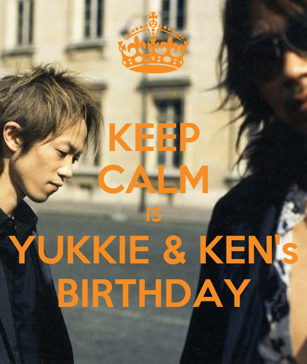 KEEP CALM IS YUKKIE & KEN's BIRTHDAY