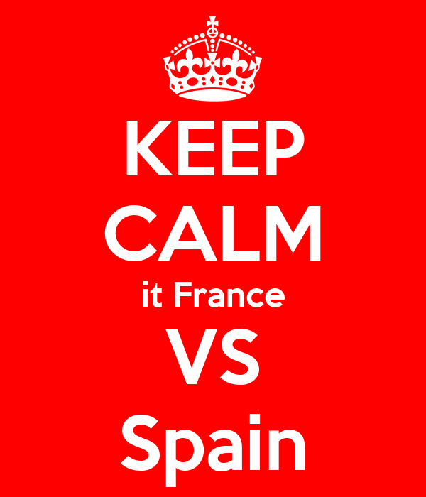 KEEP CALM it France VS Spain