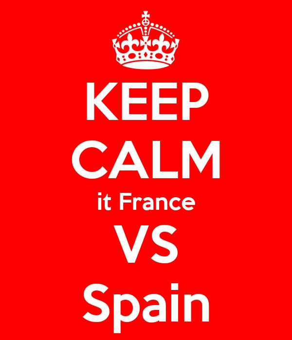 KEEP CALM it France VS Spain