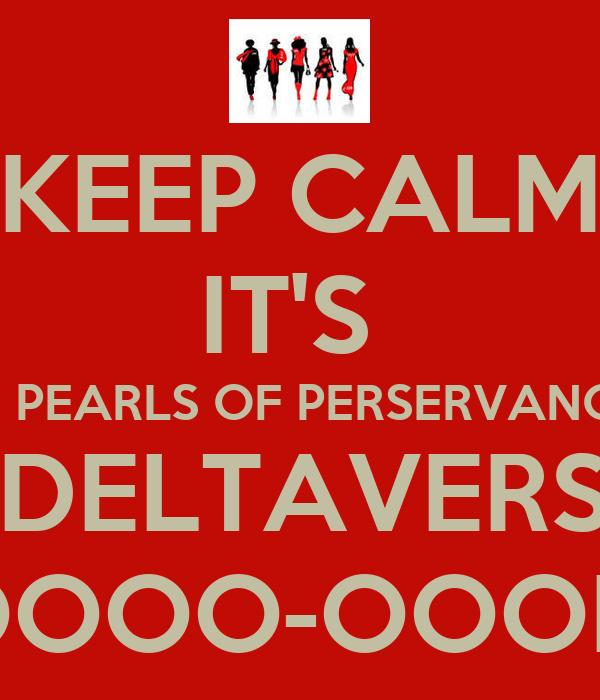 KEEP CALM IT'S  188 PEARLS OF PERSERVANCE'S 6TH DELTAVERSARY OOOO-OOOP!