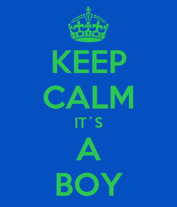 KEEP CALM IT´S A BOY