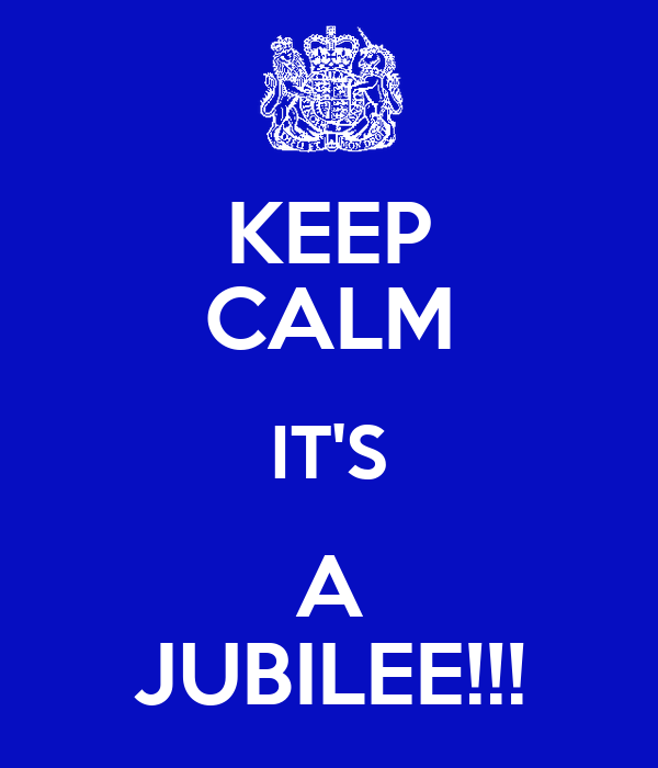 KEEP CALM IT'S A JUBILEE!!!