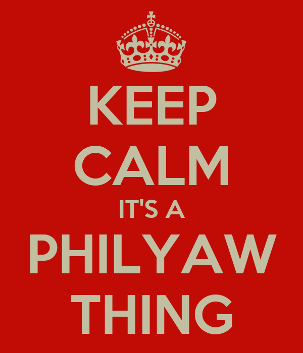 KEEP CALM IT'S A PHILYAW THING