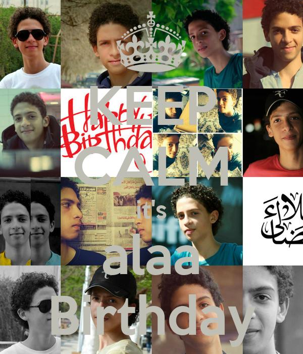 KEEP CALM it's alaa Birthday