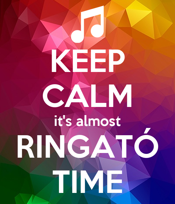 KEEP CALM it's almost RINGATÓ TIME