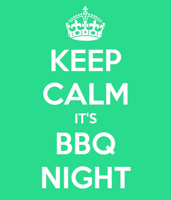 KEEP CALM IT'S BBQ NIGHT