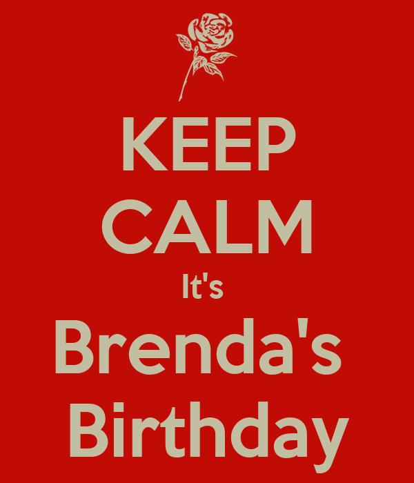 KEEP CALM It's  Brenda's  Birthday