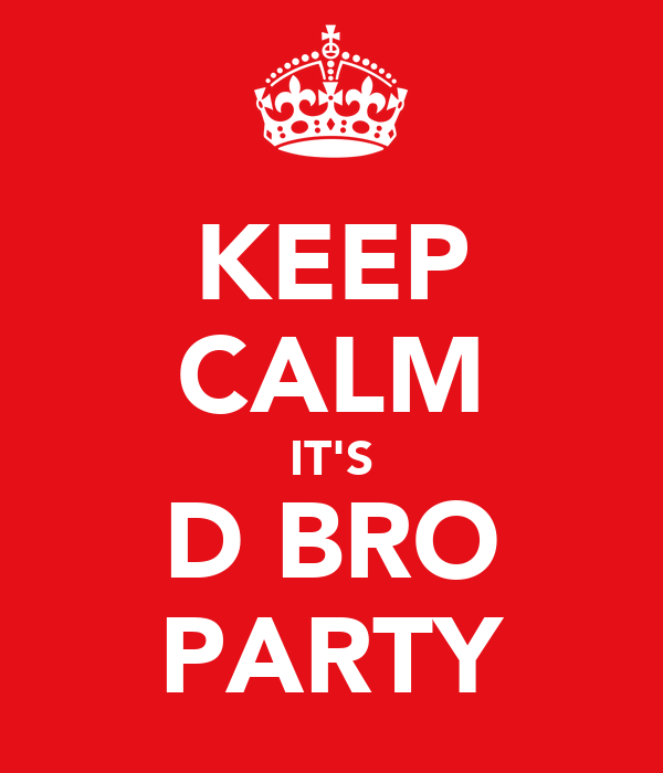 KEEP CALM IT'S DĄBRO PARTY