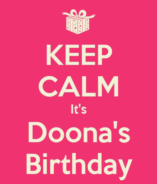 KEEP CALM It's Doona's Birthday