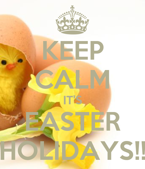 my last easter holiday