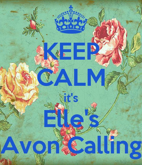 KEEP CALM it's Elle's Avon Calling